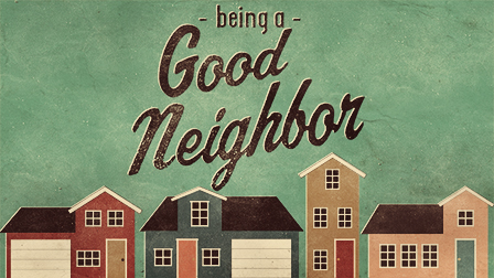 Are You a Good Neighbor?